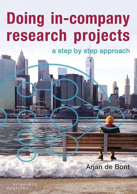 Doing in-company research project door Arjan de Bont Boek